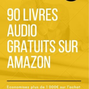 Guide pour télécharger 90 livres audio gratuits