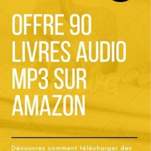Guide pour télécharger 90 livres audio sur Amazon